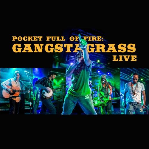 Pocket Full of Fire: Gangstagrass (Live) by Gangstagrass