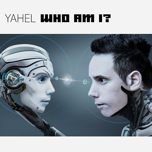 Who Am I - EP by Yahel