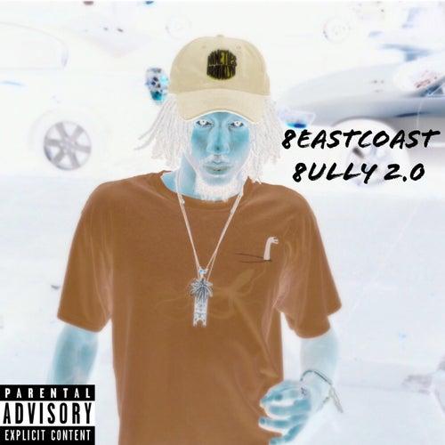 8eastcoast 8ully 2.0 by Eddie Cane