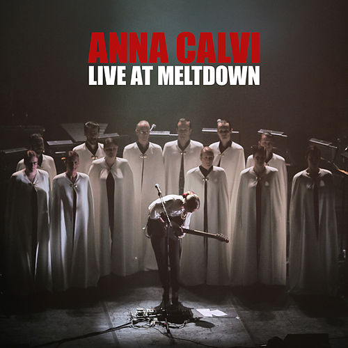 Live at Meltdown by Anna Calvi