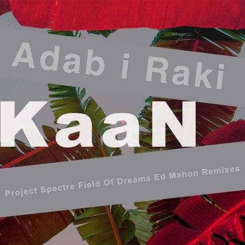 Adab I Raki by Kaan