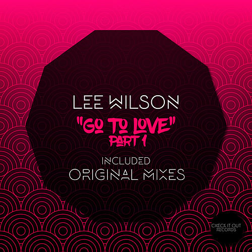 Go To Love, Pt. 1 by Lee Wilson