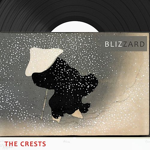 Blizzard by The Crests