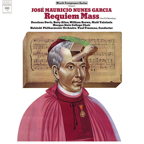 Black Composer Series, Vol. 5: José Mauricio Nunes Garcia: Requiem Mass (Remastered) de Paul Freeman