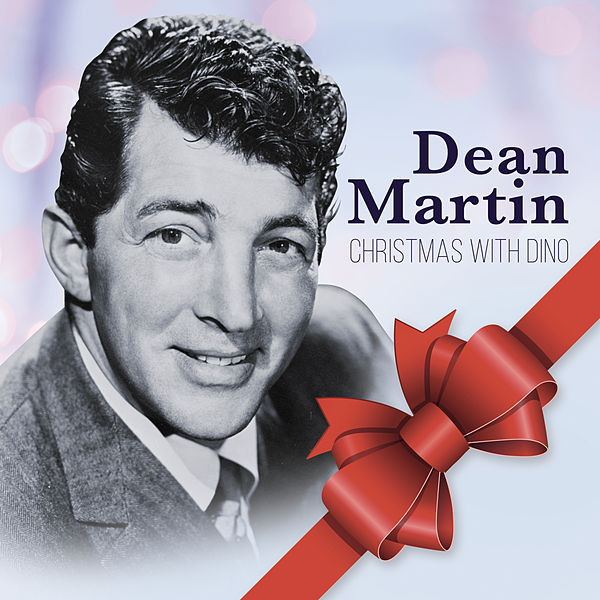 Dean Martin Christmas.Christmas With Dino Hho By Dean Martin Napster