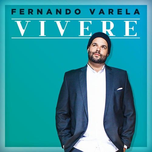 Vivere by Fernando Varela