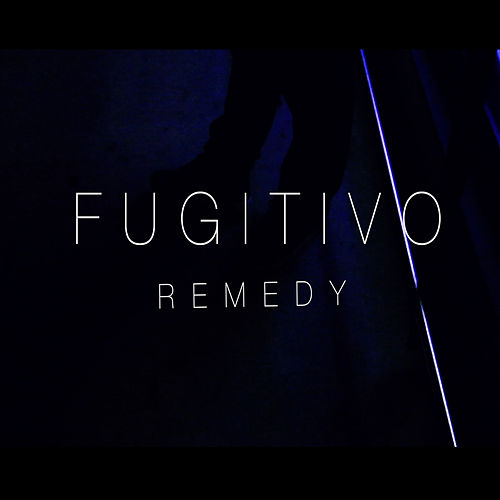 Remedy by Fugitivo AH