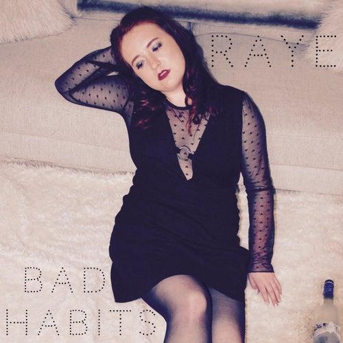Bad Habits by Raye
