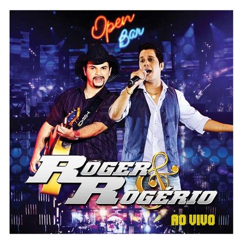 Open Bar (Ao Vivo) de Roger & Rogério