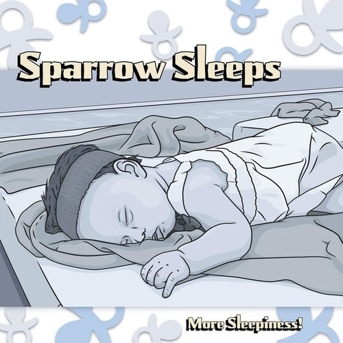 More Sleepiness!: Lullaby renditions of No Use For A Name songs von Sparrow Sleeps