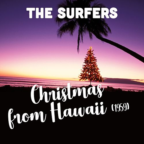 Christmas from Hawaii (1959) de The Surfers