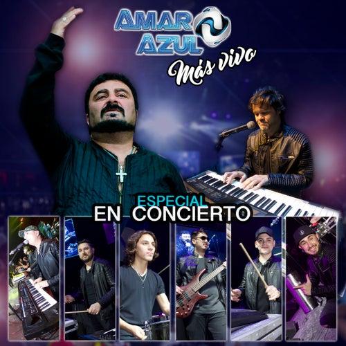 Mas Vivo - Especial en Concierto by Amar Azul