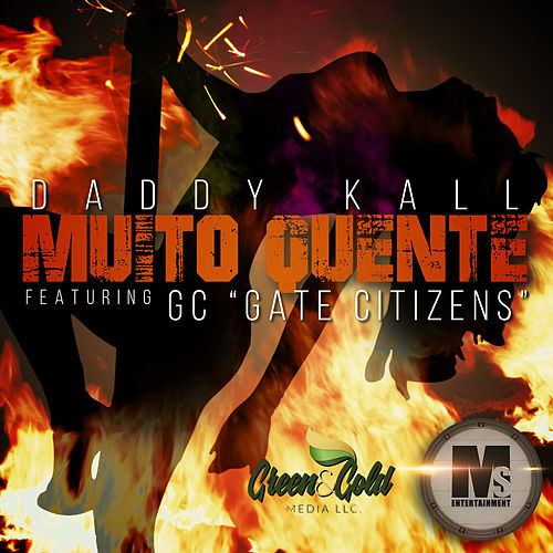 Muito Quente by Daddy Kall