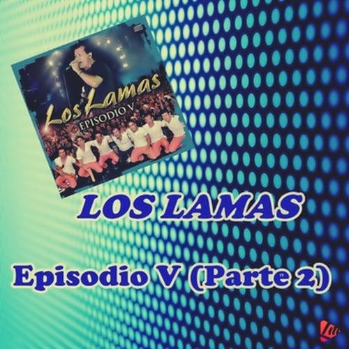 Episodio V, Pt. 2 (En Vivo) by Los Lamas