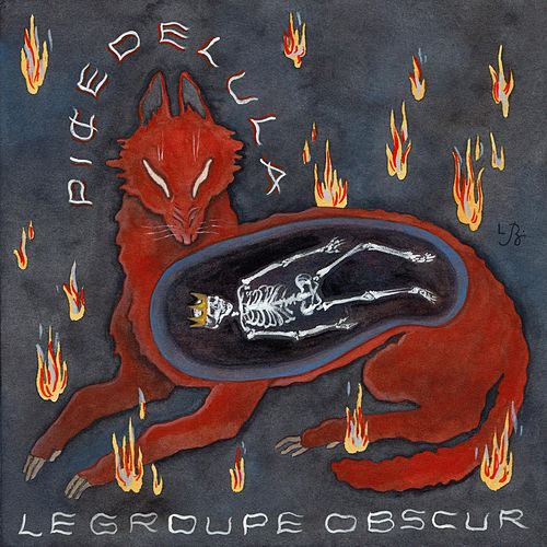 Piȼedelula by Le Groupe Obscur