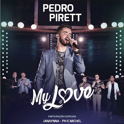 My Love von Pedro Pirett