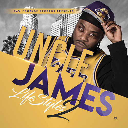 Lifestyles Mixtape 2 by Uncle James