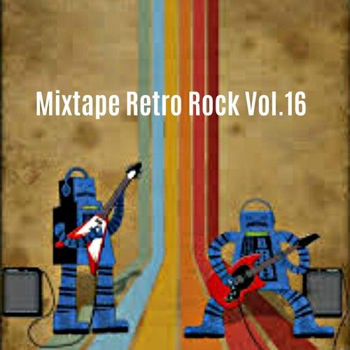 Mixtape Retro Rock, Vol. 16 de Various Artists