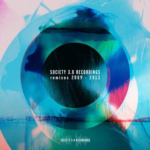 Society 3.0 Recordings Remixes 2009 - 2013 von Various Artists