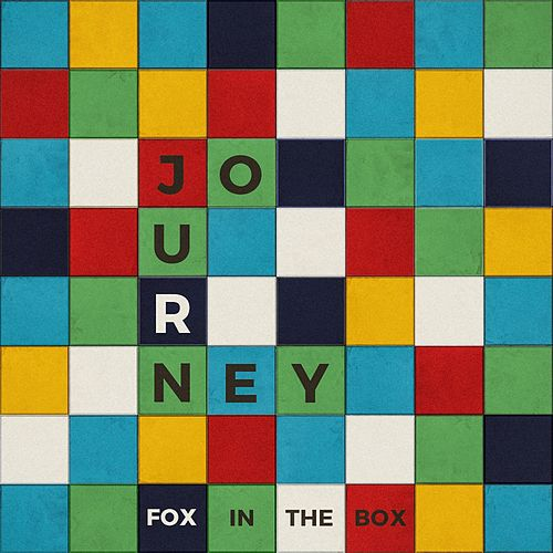Journey by Fox In The Box
