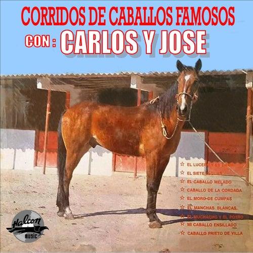 Corridos de Caballos Famosos by Carlos y José
