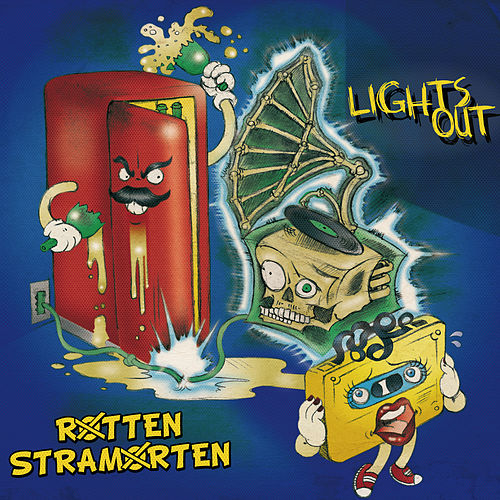 Rotten Stramorten von Lights Out