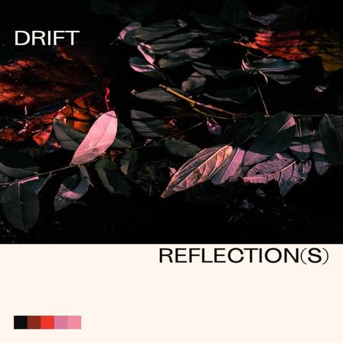 Reflection(s) von Drift