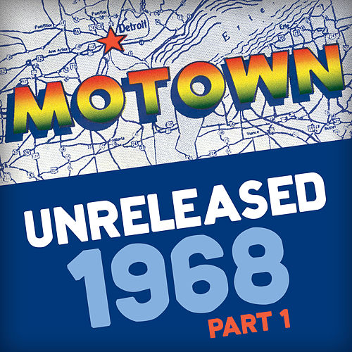 Motown Unreleased 1968 (Part 1) de Various Artists