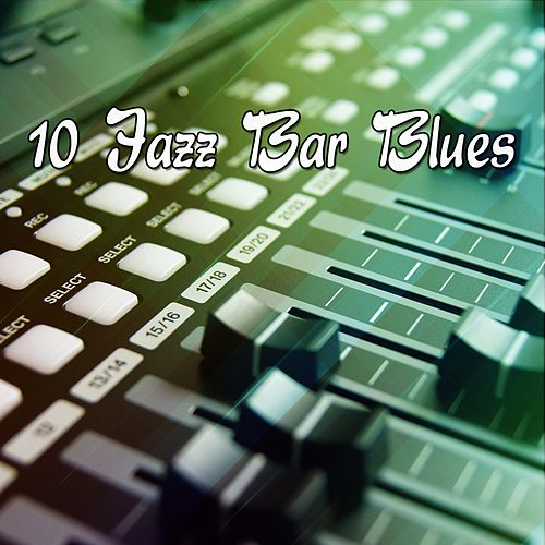 10 Jazz Bar Blues de Peaceful Piano