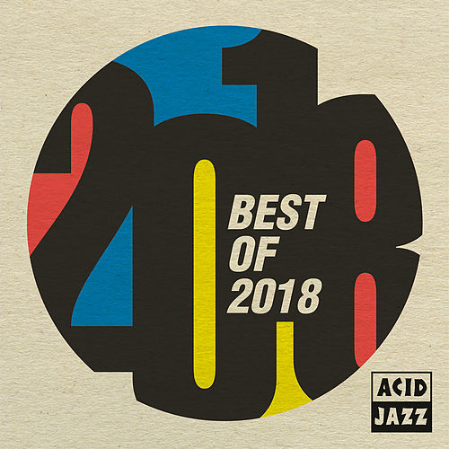 Acid Jazz: Best Of 2018 by Various Artists
