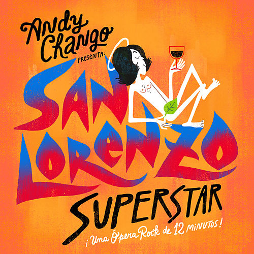 San Lorenzo Superstar de Andy Chango
