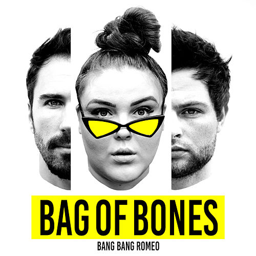 Bag of Bones von Bang Bang Romeo