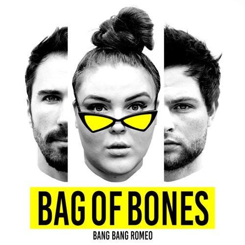 Bag of Bones by Bang Bang Romeo