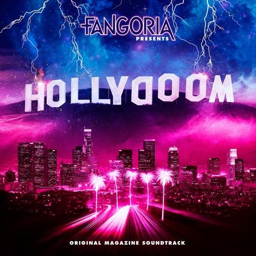 Fangoria Presents: Hollydoom (Original Magazine Soundtrack) di Various Artists