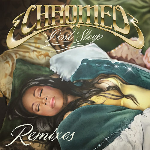 Don't Sleep (feat. French Montana & Stefflon Don) (EDX's Miami Sunset Remix) de Chromeo