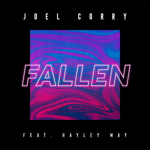 Fallen (feat. Hayley May) fra Joel Corry