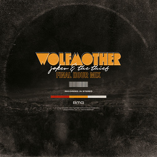 Joker & The Thief (Final Hour Mix) de Wolfmother