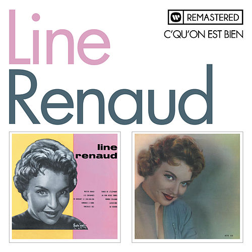 C'qu'on est bien (Remasterisé) by Line Renaud