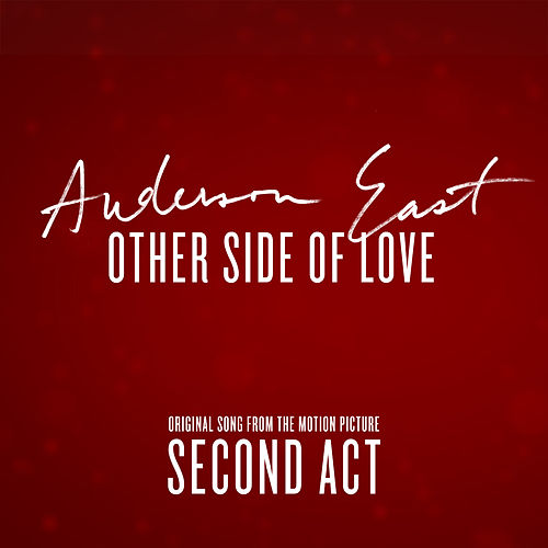 Other Side of Love (From the Motion Picture 'Second Act') by Anderson East