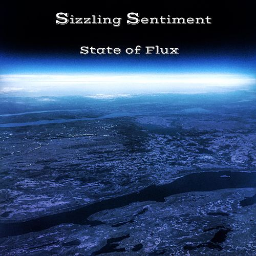 State of Flux di Sizzling Sentiment