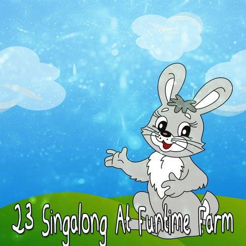 23 Singalong At Funtime Farm de Canciones Para Niños