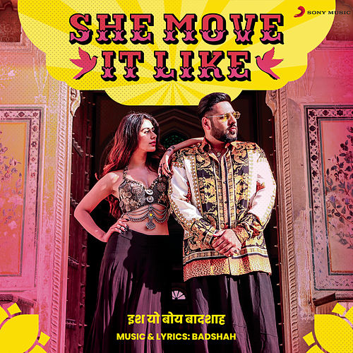 She Move It Like de Badshah