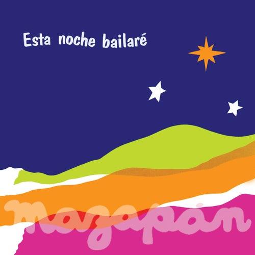 Esta Noche Bailaré de Mazapán