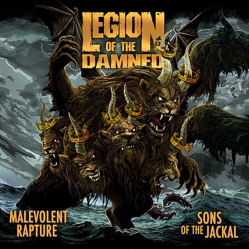 Malevolent Rapture / Sons of the Jackal de Legion Of The Damned