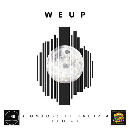 We Up by BigMacBz