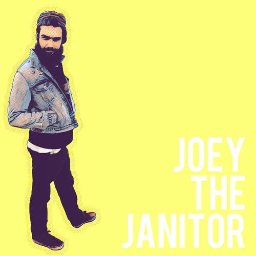 Just Joey de Joey The Janitor