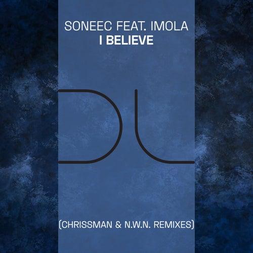 I Believe (Chrissman & N.W.N. Remixes) de Soneec