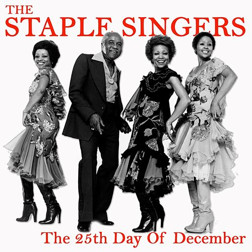 The 25Th Day of December de The Staple Singers