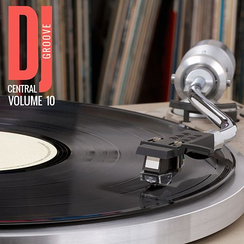 DJ Central Groove Vol, 10 by Various Artists
