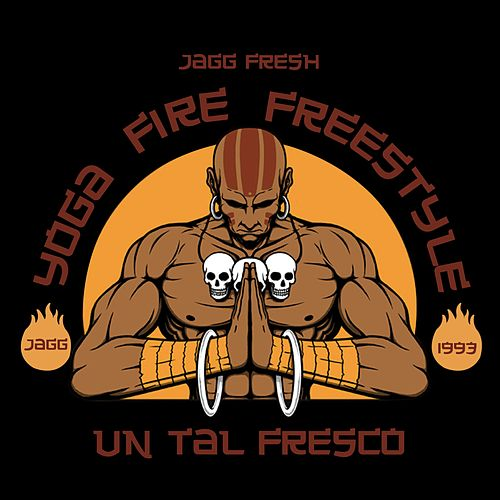 Yoga Fire Freestyle by Jagg Fresh
